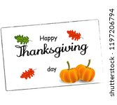 happy thanksgiving typography... | Shutterstock .eps vector #1197206794
