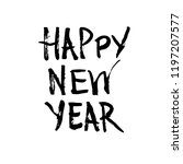 happy new year card. hand drawn ... | Shutterstock .eps vector #1197207577