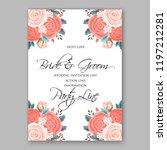 peach rose wedding invitation... | Shutterstock .eps vector #1197212281