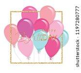 balloons in glitter frame.... | Shutterstock .eps vector #1197280777