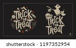 trick or treat greetings.... | Shutterstock .eps vector #1197352954