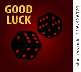 dice  two dice on a dark... | Shutterstock .eps vector #1197426124
