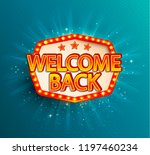 the welcome back retro banner... | Shutterstock .eps vector #1197460234