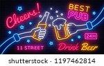 cheers neon banner vector.... | Shutterstock .eps vector #1197462814