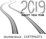 tire tracks . new year 2019.... | Shutterstock .eps vector #1197596371