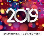bright blurred 2019 new year... | Shutterstock .eps vector #1197597454
