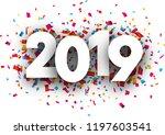 white 2019 new year background... | Shutterstock .eps vector #1197603541