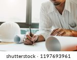 architect or engineer working... | Shutterstock . vector #1197693961