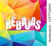 rebajas  sale  background with... | Shutterstock . vector #1197716044