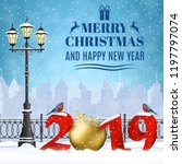 happy new year and merry... | Shutterstock .eps vector #1197797074