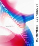 background abstract fluid... | Shutterstock .eps vector #1197800794