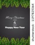 christmas background with fir... | Shutterstock .eps vector #1197825364