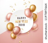 happy new year 2019 background... | Shutterstock .eps vector #1197897664