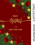 merry christmas and happy new... | Shutterstock .eps vector #1197977047