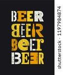 beer typographical vintage... | Shutterstock .eps vector #1197984874