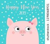 happy new year 2019. pig piggy... | Shutterstock .eps vector #1198068931