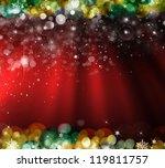 christmas with defocused lights.... | Shutterstock . vector #119811757