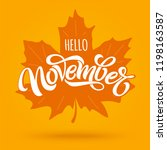 hello november. modern brush... | Shutterstock .eps vector #1198163587