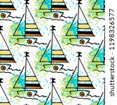 childish drawing yacht... | Shutterstock .eps vector #1198326577