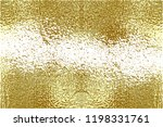 gold grunge texture to create... | Shutterstock .eps vector #1198331761