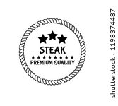 steak premium quality   grunge... | Shutterstock .eps vector #1198374487