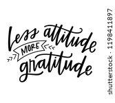 less attitude more gratitude | Shutterstock .eps vector #1198411897