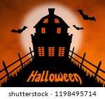 halloween haunted house 3d...   Shutterstock . vector #1198495714