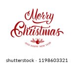 merry christmas and happy new... | Shutterstock .eps vector #1198603321