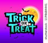 halloween trick or treat... | Shutterstock .eps vector #1198684441