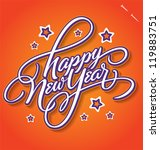 happy new year hand lettering   ... | Shutterstock .eps vector #119883751