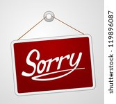 sorry storefront sign   red... | Shutterstock .eps vector #119896087