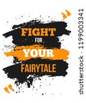 fight for your fairytale.... | Shutterstock .eps vector #1199003341