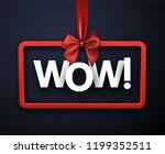 blue wow sign with red satin... | Shutterstock .eps vector #1199352511