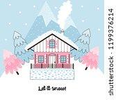 cute pink chalet in snowy... | Shutterstock .eps vector #1199376214