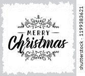 merry christmas. typography.... | Shutterstock .eps vector #1199383621