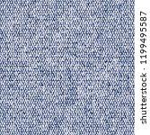 broken strokes indigo dyed... | Shutterstock . vector #1199495587