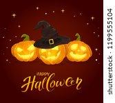 lettering happy halloween with... | Shutterstock . vector #1199555104
