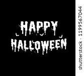 happy halloween white letter on ... | Shutterstock .eps vector #1199567044