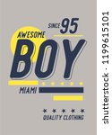miami awesome boy t shirt design | Shutterstock .eps vector #1199615101