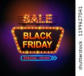 black friday sale retro light... | Shutterstock . vector #1199627041