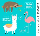 alpaca  flamingo  sloth set. no ... | Shutterstock .eps vector #1199684197