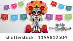 day of the dead  dia de los... | Shutterstock .eps vector #1199812504