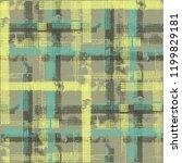 plaid. seamless grunge stripes. ... | Shutterstock .eps vector #1199829181