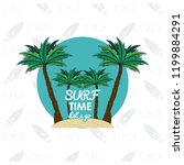 tropical surfing lifestyle theme | Shutterstock .eps vector #1199884291