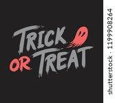trick or treat halloween... | Shutterstock .eps vector #1199908264