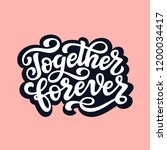 Together Forever. Hand Drawn...