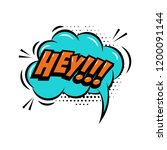hey    comic style phrase with... | Shutterstock .eps vector #1200091144