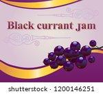 black currant jam label design... | Shutterstock .eps vector #1200146251