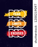 no fear. no limits. no excuses.  | Shutterstock .eps vector #1200219097