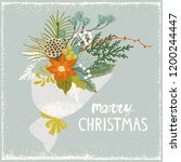 christmas bouquet with flower... | Shutterstock .eps vector #1200244447